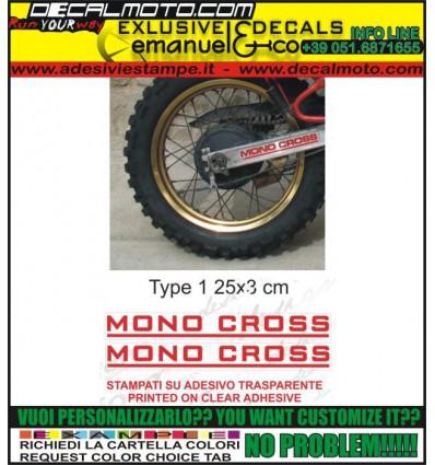 MONOCROSS TYPE 1