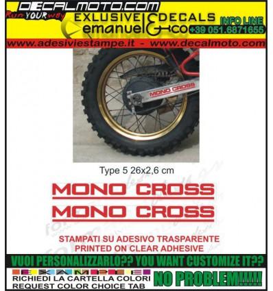 MONOCROSS TYPE 5